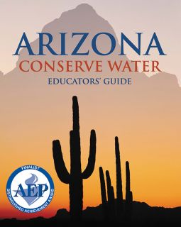 Arizona Conserve Water: Educator Guide