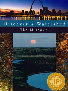 Discover the Missouri River
