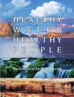 Healthy Water Healthy People Educators Guide