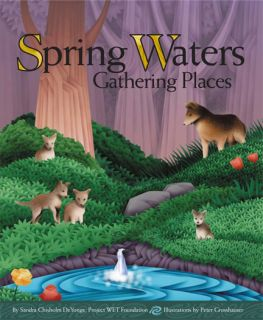 Spring Waters Gathering Places Story Book