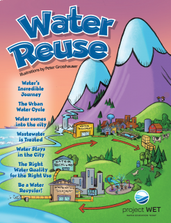 Water Reuse Activity Booklet cover features a town using an urban water cycle that includes reuse. Water goes from the treatment plant to a neighborhood, park, wastewater treatment plant, water recycling plant, and back to the water treatment plant.