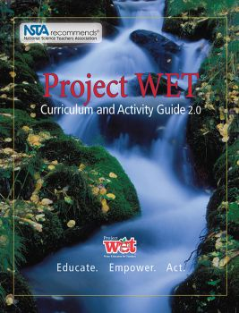 Project WET Curriculum and Activity Guide 2.0